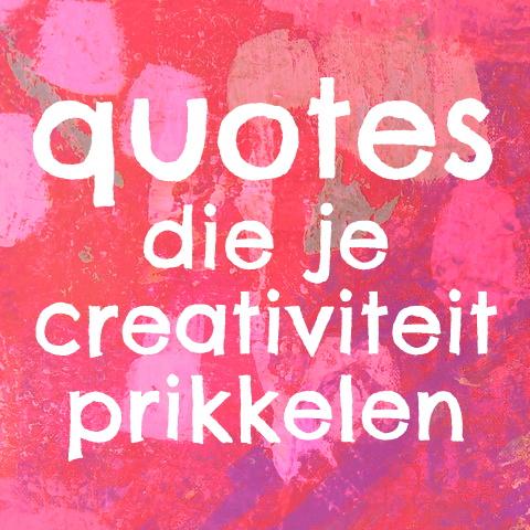 Inspirerende quotes over creativiteit