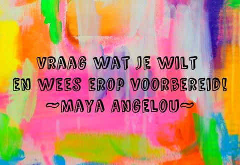 Inspirerende quote van Maya Angelou